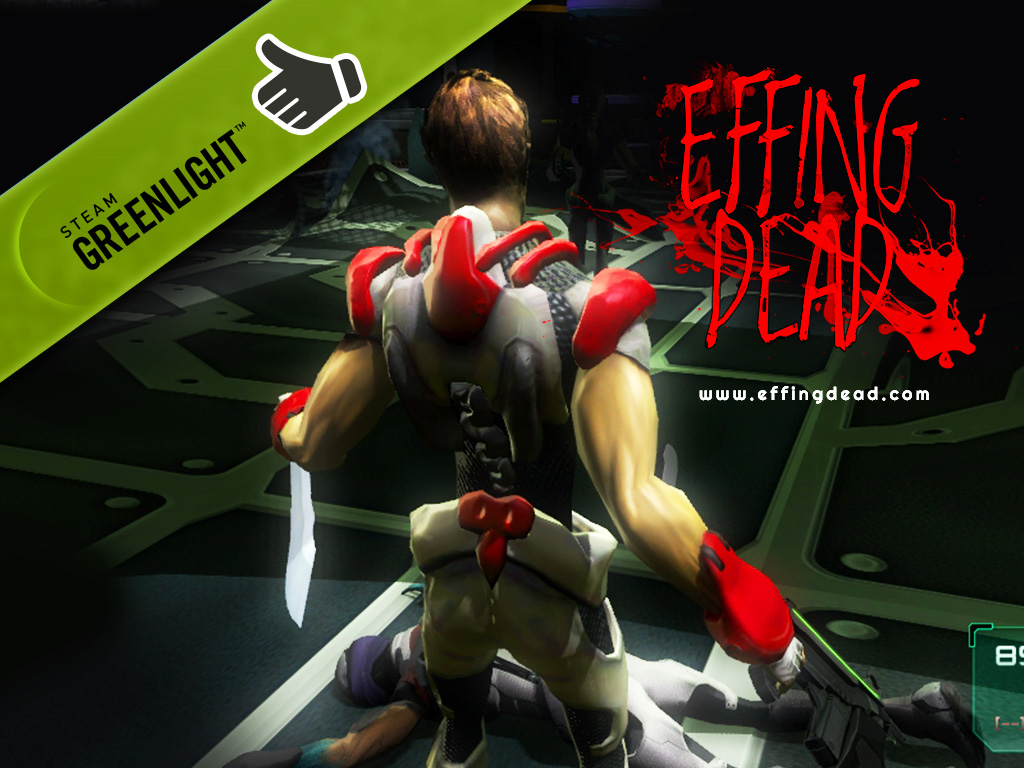EFFING DEAD has been GREENLIT!