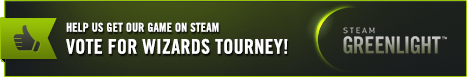 Wizards Tourney is on Greenlight!