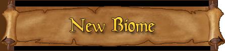 New Biome