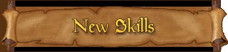 New Skills