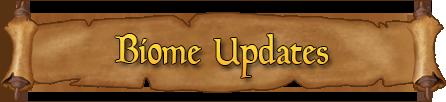 Biome Updates