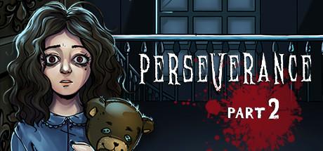 Perseverance: Part 2