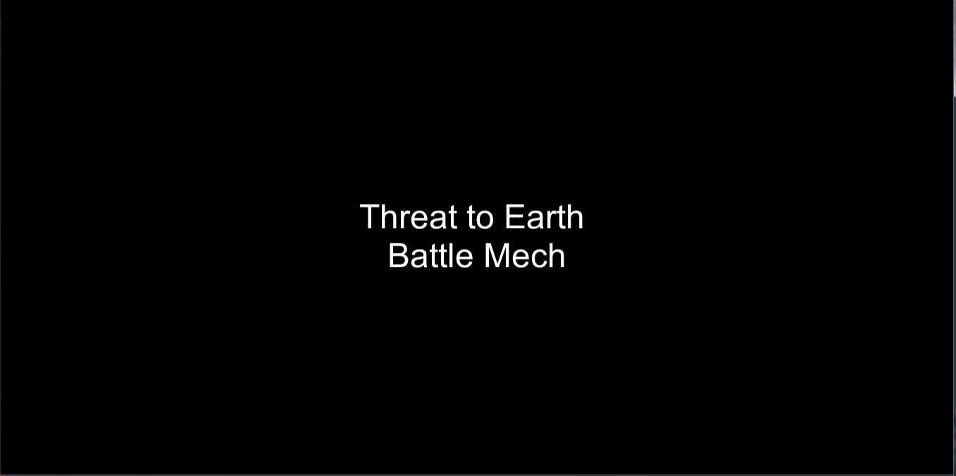 Threat to Earth: Battle Mech. Test gameplay.