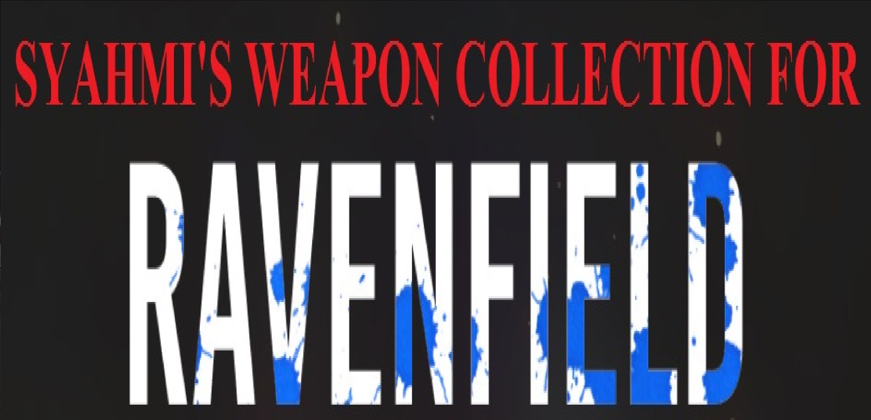 Syahmi's Weapon Collection for Ravenfield V7 addon - Indie DB