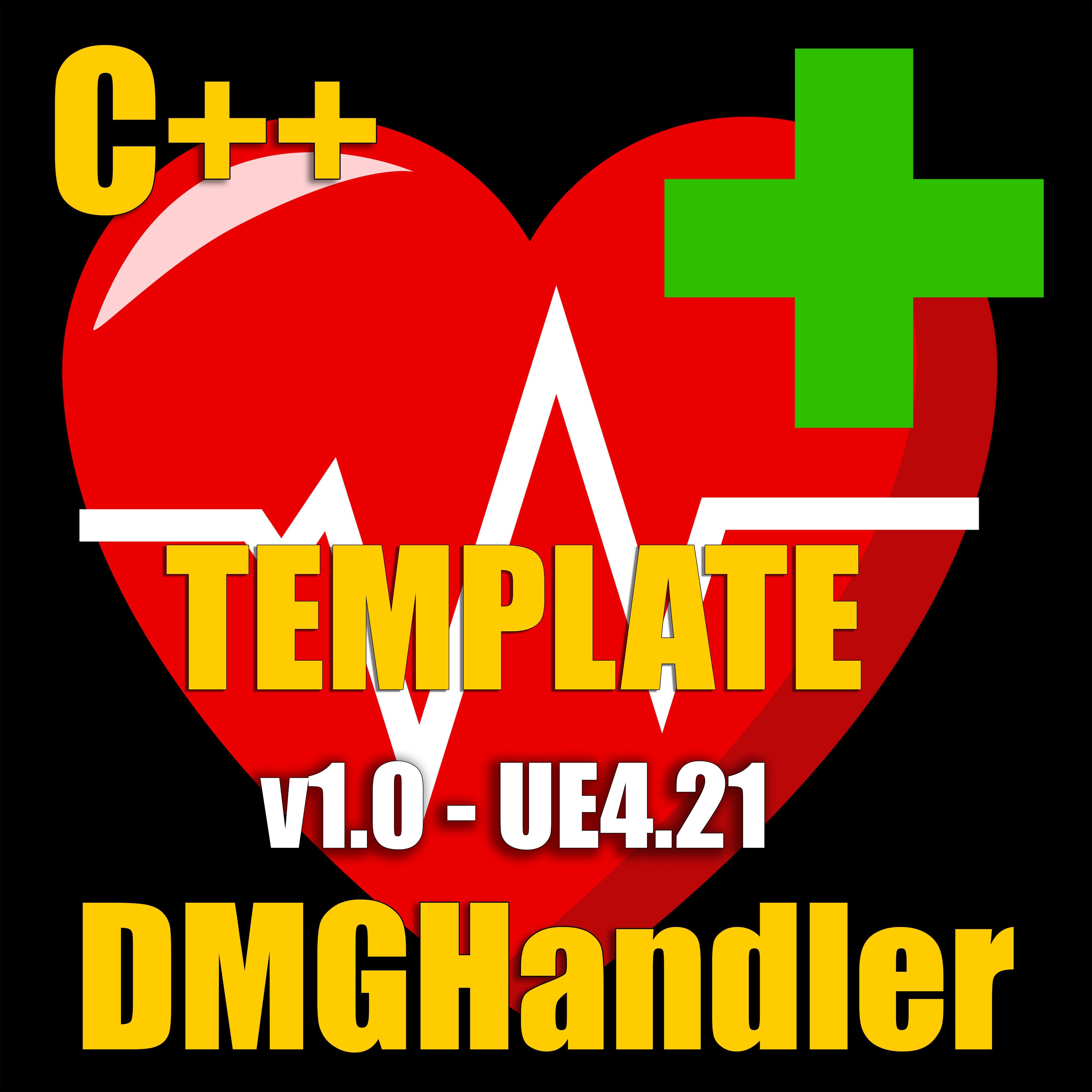 DMGHandler: Template UE4 21 v1 0 (Plugin Needed) file - Indie DB