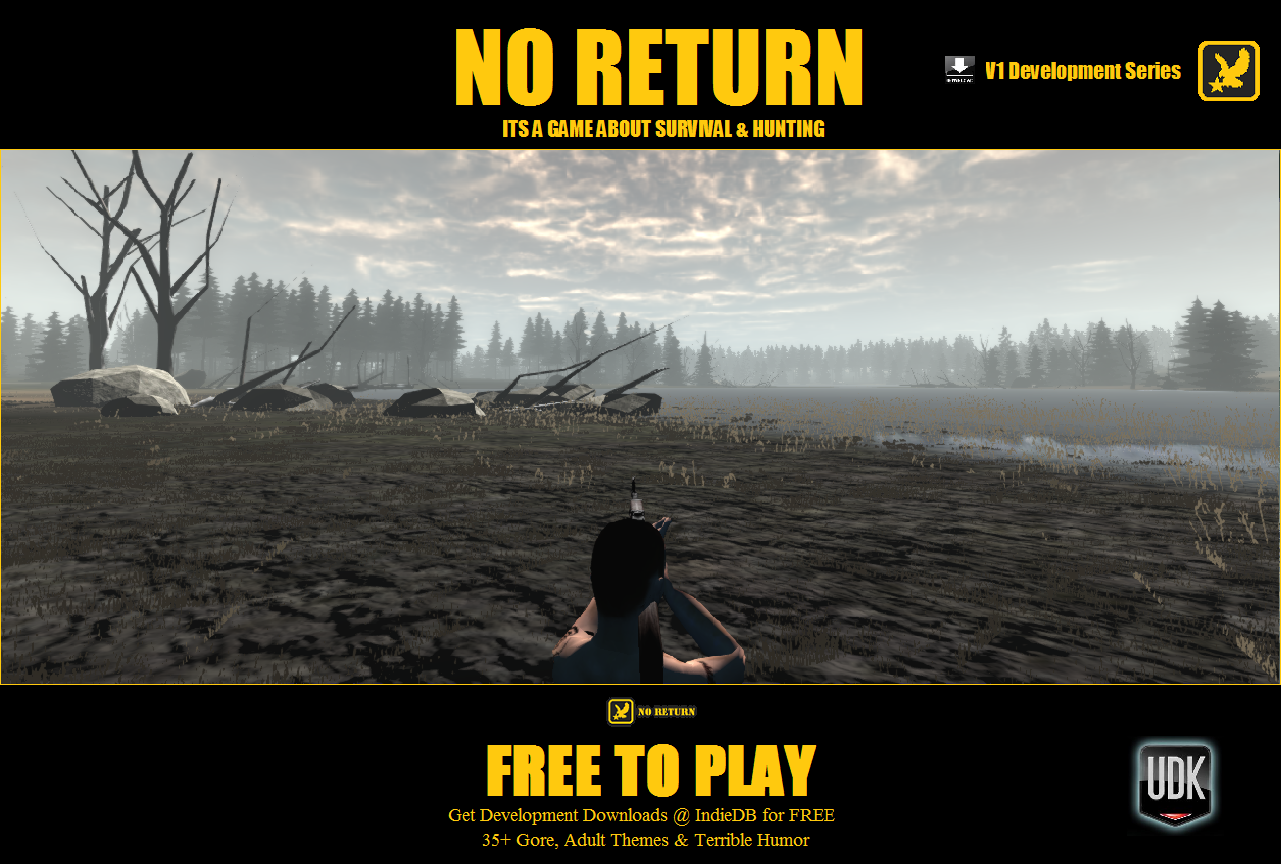 NO RETURN 32bit win - Against Developers Wishes file - Indie DB