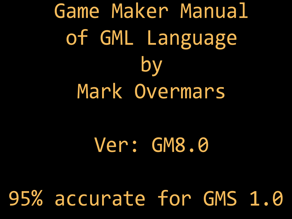 Game maker gml manual by mark overmars file indie db game maker gml manual by mark overmars baditri Choice Image