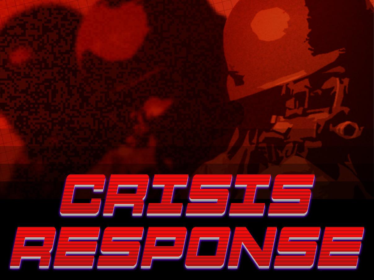 Crisis Response Windows game - Indie DB