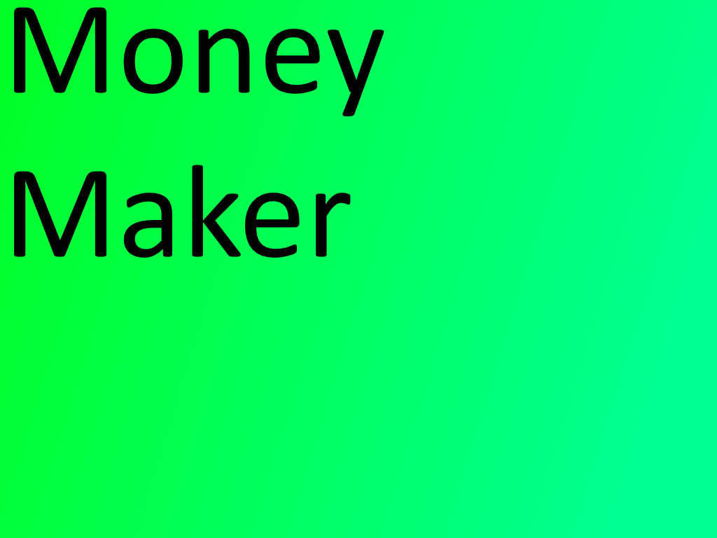 money maker games