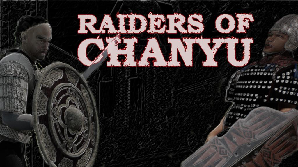 Raiders of Chanyu