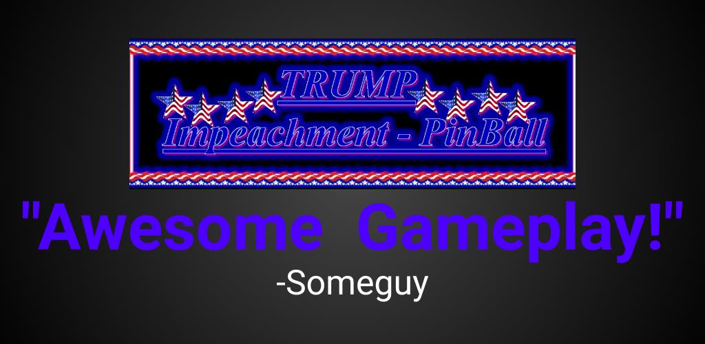 Trump Impeachment Pinball