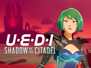 UEDI: Shadow of the Citadel