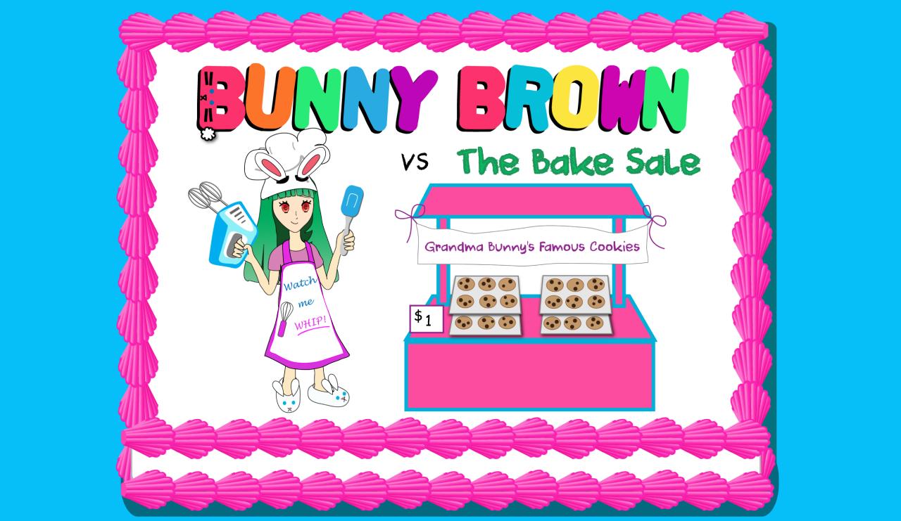 Bunny Brown vs The Bake Sale