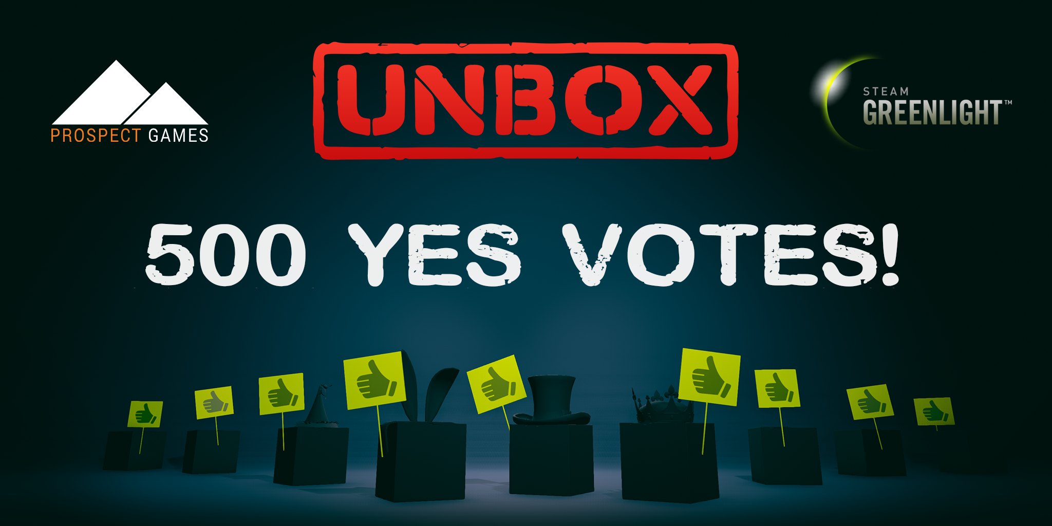 Unbox Greenlight 500 Yes Votes