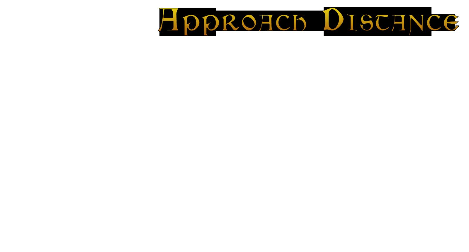approachDistance