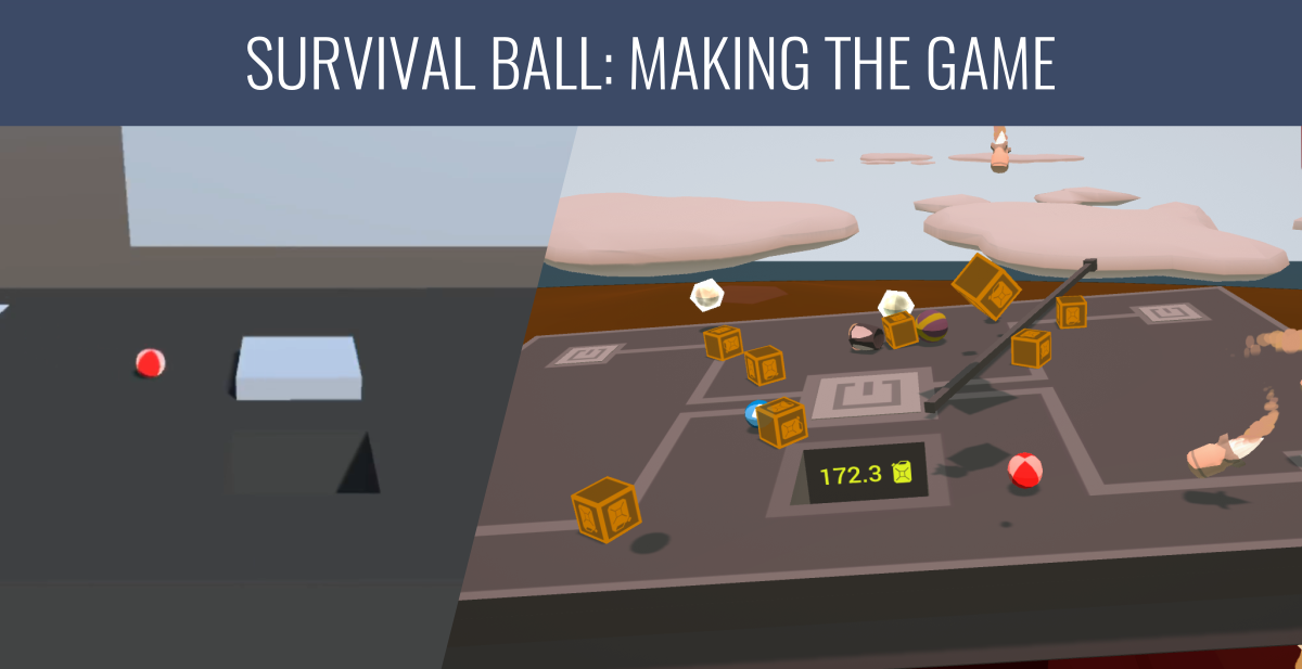 Survival Ball: Making the Game
