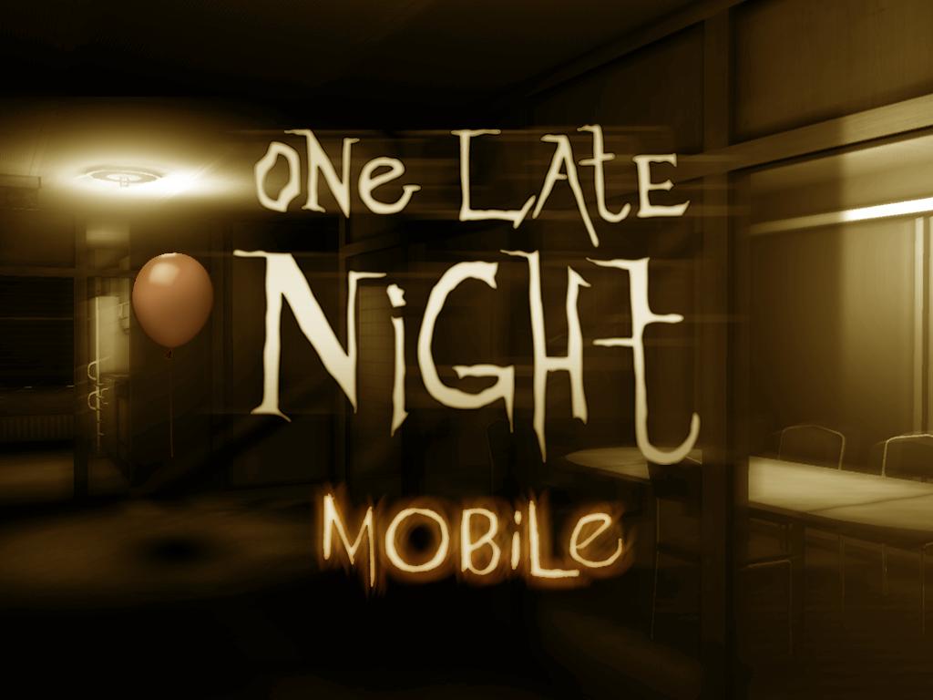 لعبه One Late Night: Mobile v1.06 مدفوعه كامله (الغاز واثاره)