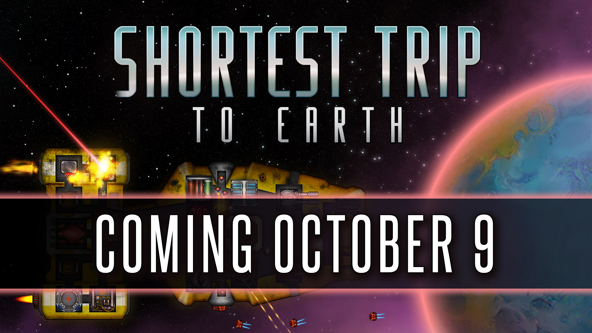 Shortest Trip to Earth   Coming