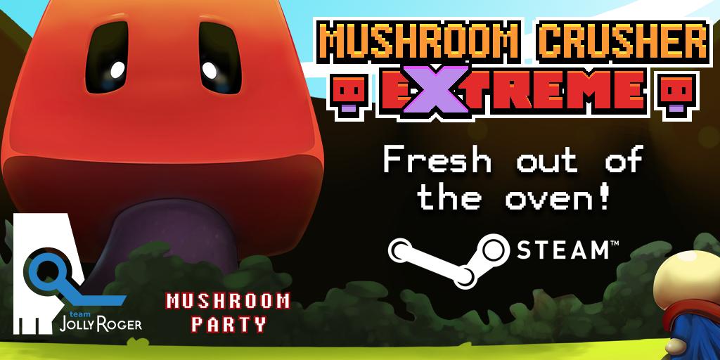 Copy of MushroomCrusher