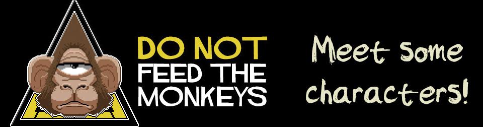 Do Not Feed the Monkeys Fictiora