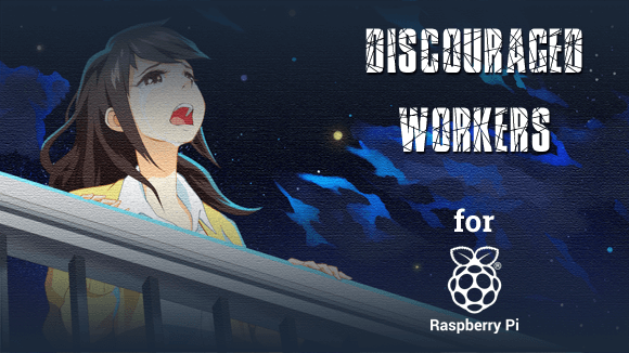 discouraged workers raspi