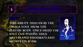 Soul dislodge