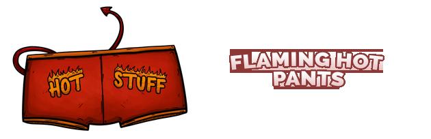 Flaming Hot Pants