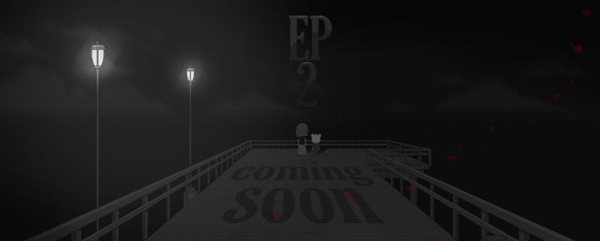 Ep 2 Coming Soon