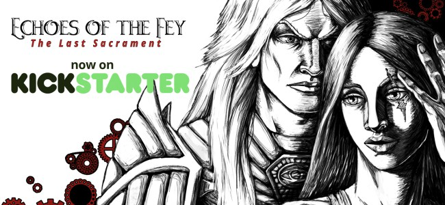 Echoes of the Fey: The Last Sacrament on Kickstarter