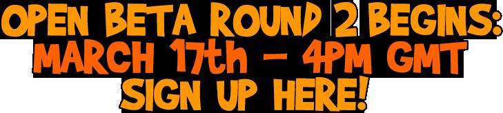 Open Beta Round 2
