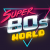 Super80sWorld
