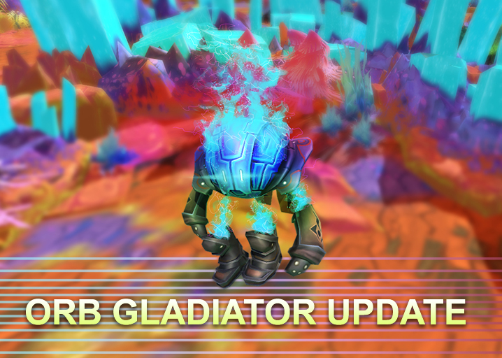 OrbGladiatorUpdate