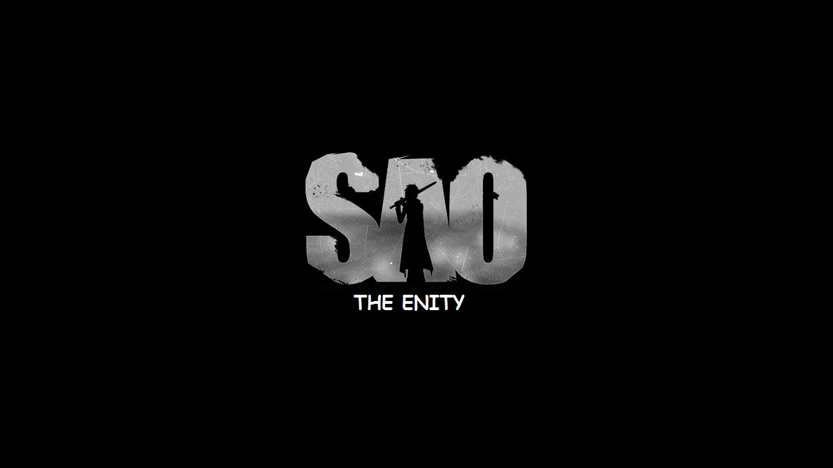 SAO : The Enity