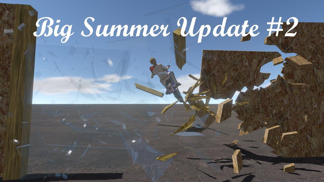 Big Summer Update 2