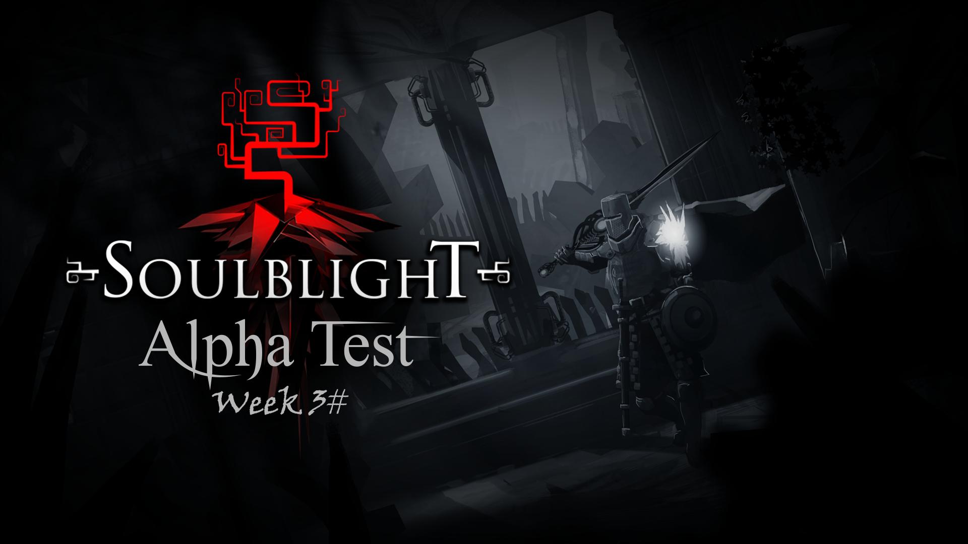 Soulblight ALPHA Week3