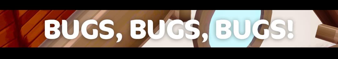 bugs bugs bugs 1