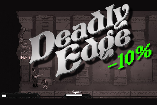 DeadlyEdge DiscountLaunch10