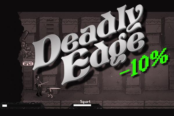 DeadlyEdge DiscountLaunch10