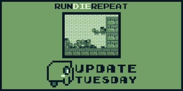Run Die Repeat | Tuesday Update 6