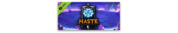 Haste Demo