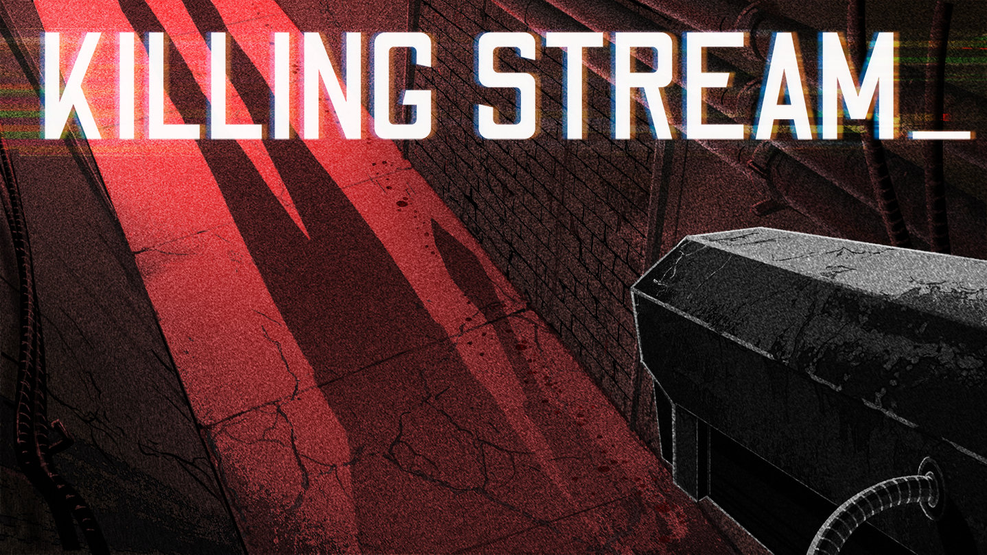 Killing Stream