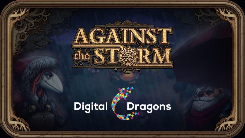 Against the Storm on Digital Dragons