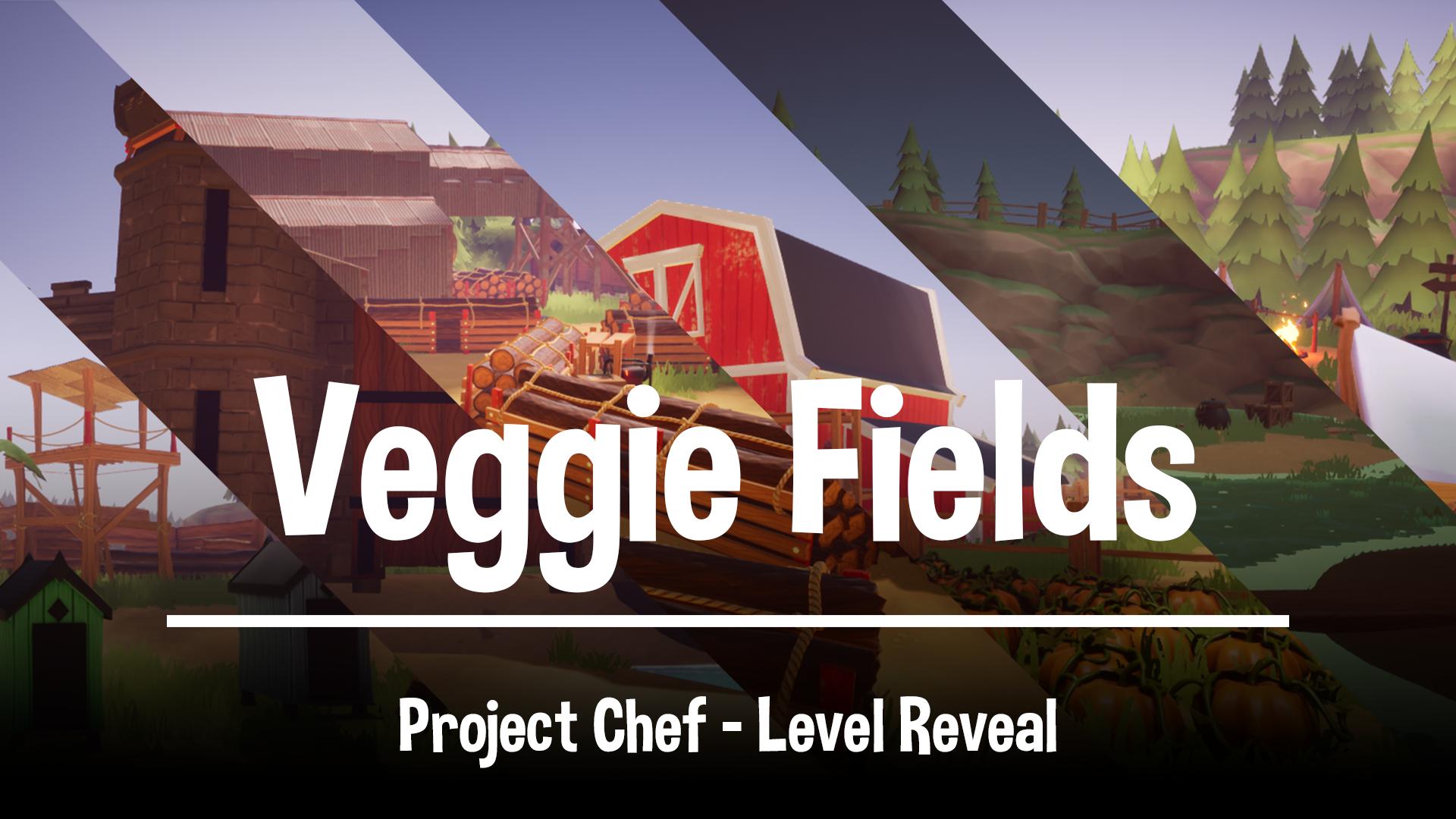 Veggie Fields level reveal cover