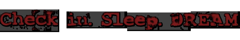 Checkinsleepdream
