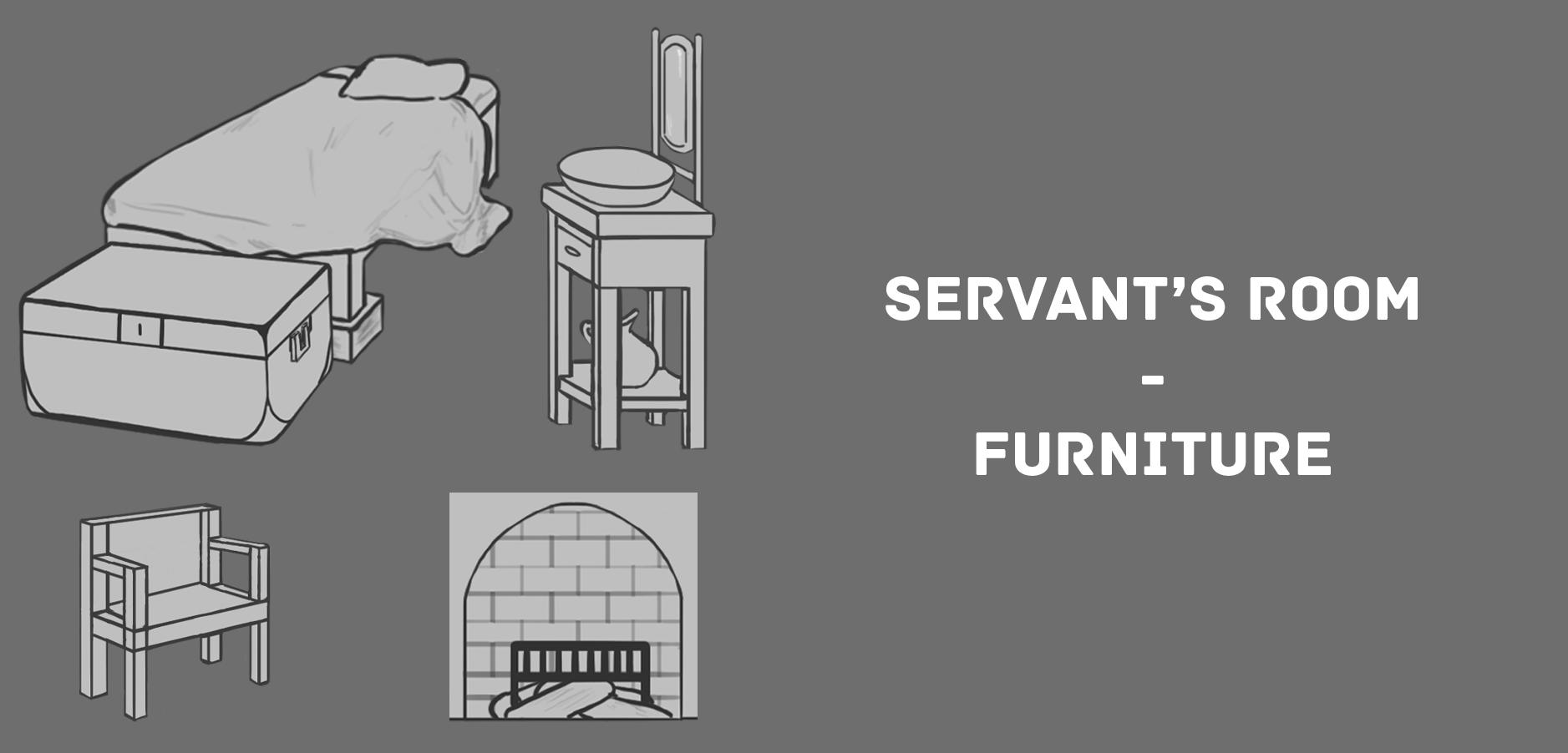 12a RD Servants Room Furniture