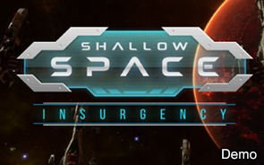 Shallow Space: Insurgency Demo