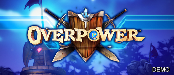 Overpower Demo